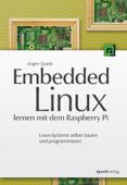 Embedded Linux lernen mit dem Raspberry Pi