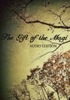 The Gift Of The Magi Audio Edition