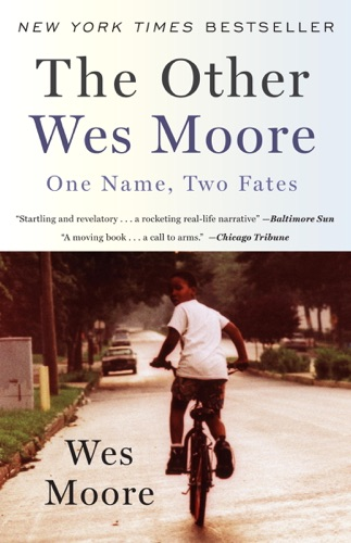 The Other Wes Moore - Wes Moore - Wes Moore