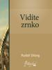 Rudolf Dilong - VidГte zrnko artwork