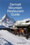 Zermatt Mountain Restaurant Guide