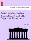 Wrttembergisches Gedenkbuch Auf Alle Tage Des Jahrs Etc