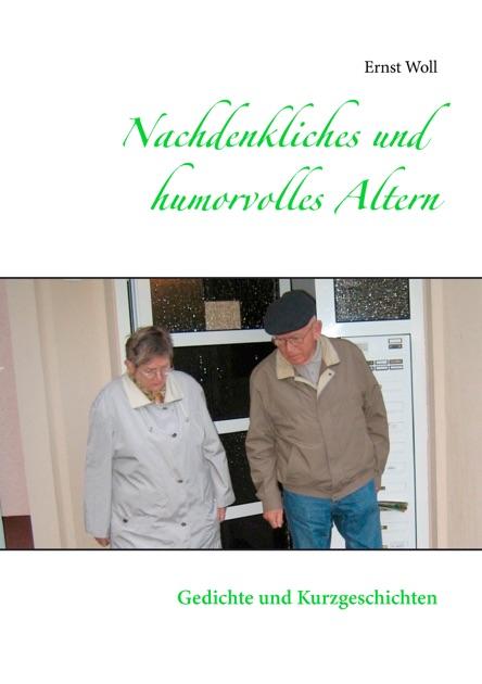 Nachdenkliches Und Humorvolles Altern By Ernst Woll On Apple Books