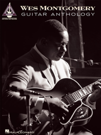 Wes Montgomery Guitar Anthology (Songbook)