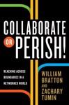 Collaborate Or Perish