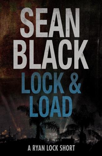 Sean Black - Lock & Load