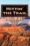 Hittin The Trail Day Hiking Grand Canyon National Park