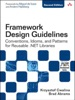 Framework Design Guidelines: Conventions, Idioms, And Patterns For Reuseable .NET Libraries, 2/e