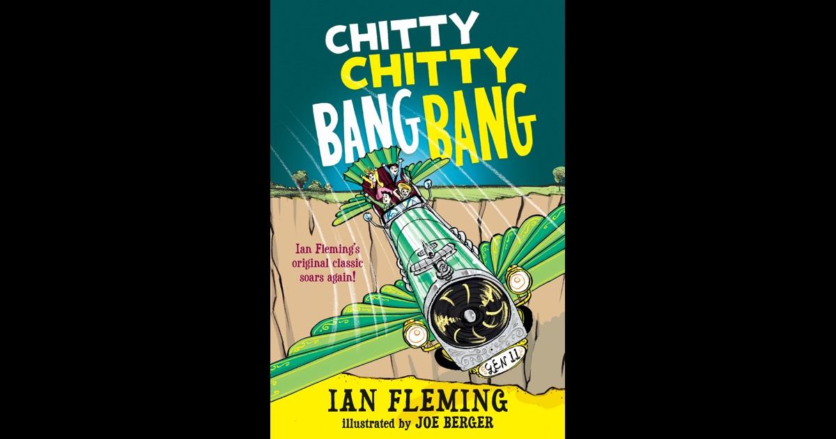 Chitty Chitty Bang Bang by Ian Fleming & Joe Berger on iBooks