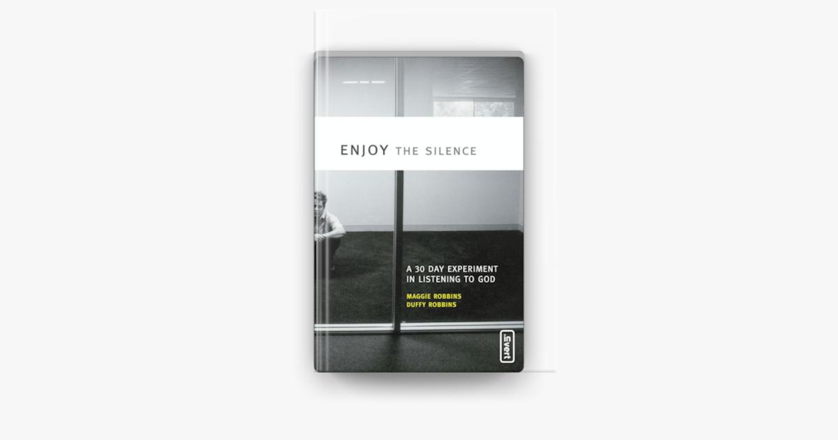 Enjoy the Silence - Maggie Robbins & Duffy Robbins
