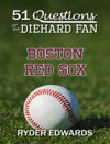 51 Questions For The Diehard Fan Boston Red Sox