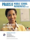 Praxis II Middle School Mathematics 0069 2nd Ed