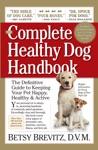 The Complete Healthy Dog Handbook