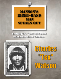 Manson's Right-Hand Man Speaks Out