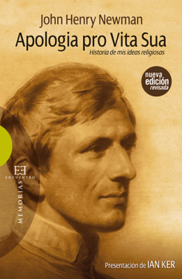 John Henry Newman - Apologia pro vita sua book