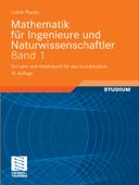 Mathematik für Ingenieure und Naturwissenschaftler Band 1
