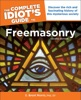 The Complete Idiot's Guide To Freemasonry, 2nd Edition
