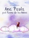 Ana Paula En El Reino De Las Nubes