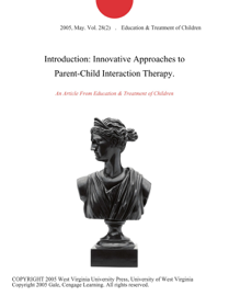 Introduction: Innovative Approaches to Parent-Child Interaction Therapy.
