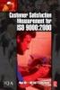 Customer Satisfaction Measurement For ISO 9000: 2000