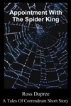 Appointment With The Spider King