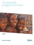 TIC, desarrollo y negocios inclusivos