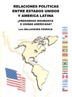 Relaciones políticas entre Estados Unidos y America Latina