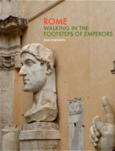 Rome: Walking in the Footsteps of Emperors