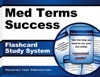Med Terms Success Flashcard Study System