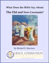 What Does The Bible Say About The Old And New Covenants