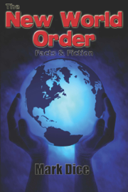 The New World Order: Facts & Fiction book