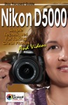 Nikon D5000 Stay Focused Guide