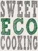 Dylan Stevens & Tine van Laer - Sweet Eco Cooking artwork