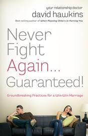 Never Fight Again . . . Guaranteed book