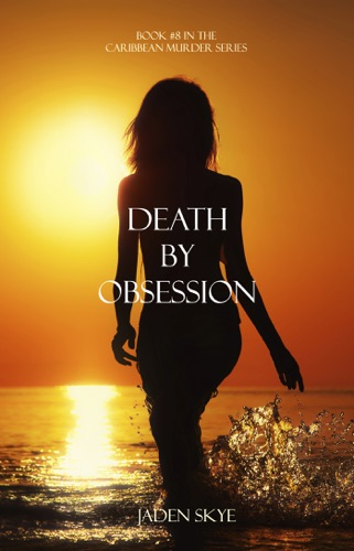 Jaden Skye - Death by Obsession