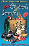 More Childrens Sermons To Go