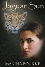 Jaguar Sun (Jaguar Sun Series Book 1)