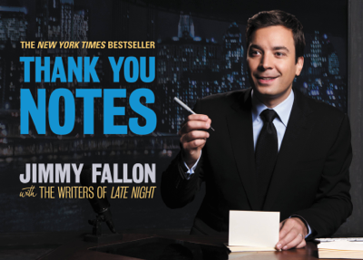 Thank You Notes - Jimmy Fallon & the Writers of Late Night book