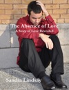 The Absence Of Love