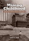 Mining Childhood