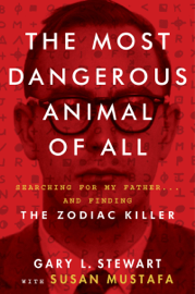 The Most Dangerous Animal of All book