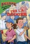 Ballpark Mysteries 3 The LA Dodger
