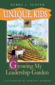 U.N.I.Q.U.E. KIDS: Growing My Leadership Garden