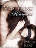 Mastering the Marquess