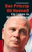 Das Prinzip Uli Hoeneß
