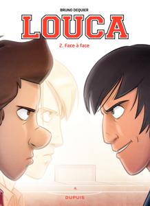 Louca - tome 2 - Face à face La couverture du livre martien