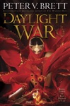 The Daylight War Book Three Of The Demon Cycle
