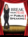 Break Your Fear Of Public Speaking