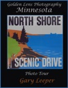 Golden Lens Photography Minnesota North Shore Scenic Drive Photo Tour