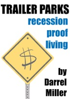 Trailer Parks: Recession Proof Living